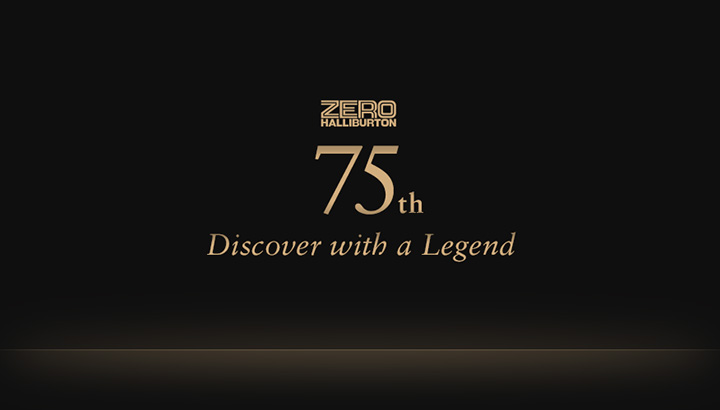 ZEROHALLBURTON 75th Discover with a Legend
